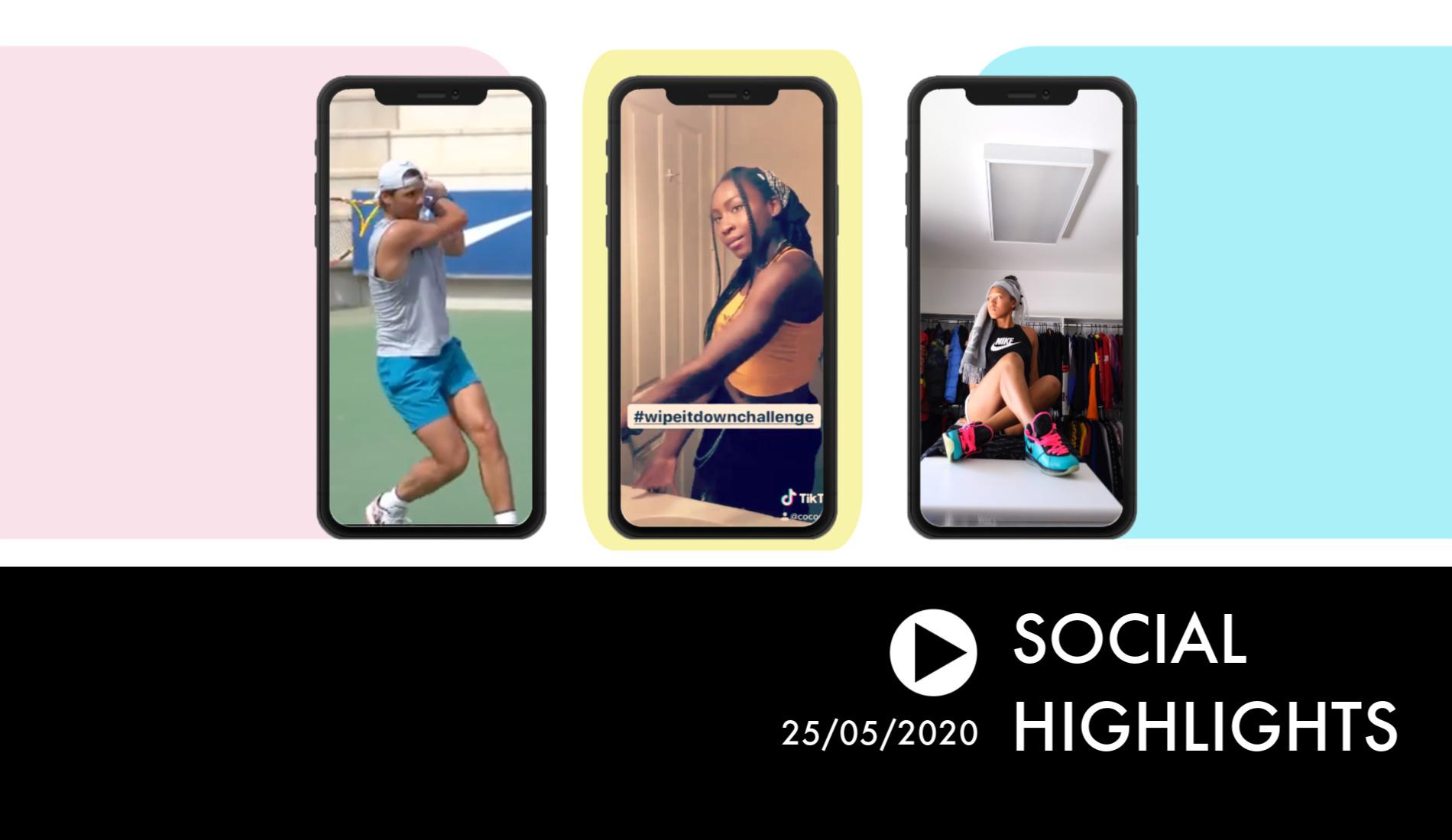 Social Highlights 25.05.20