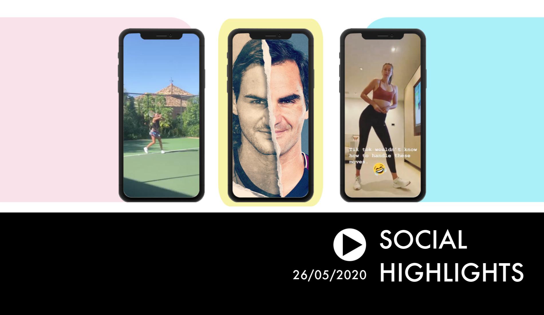 Social Highlights 26.05.20