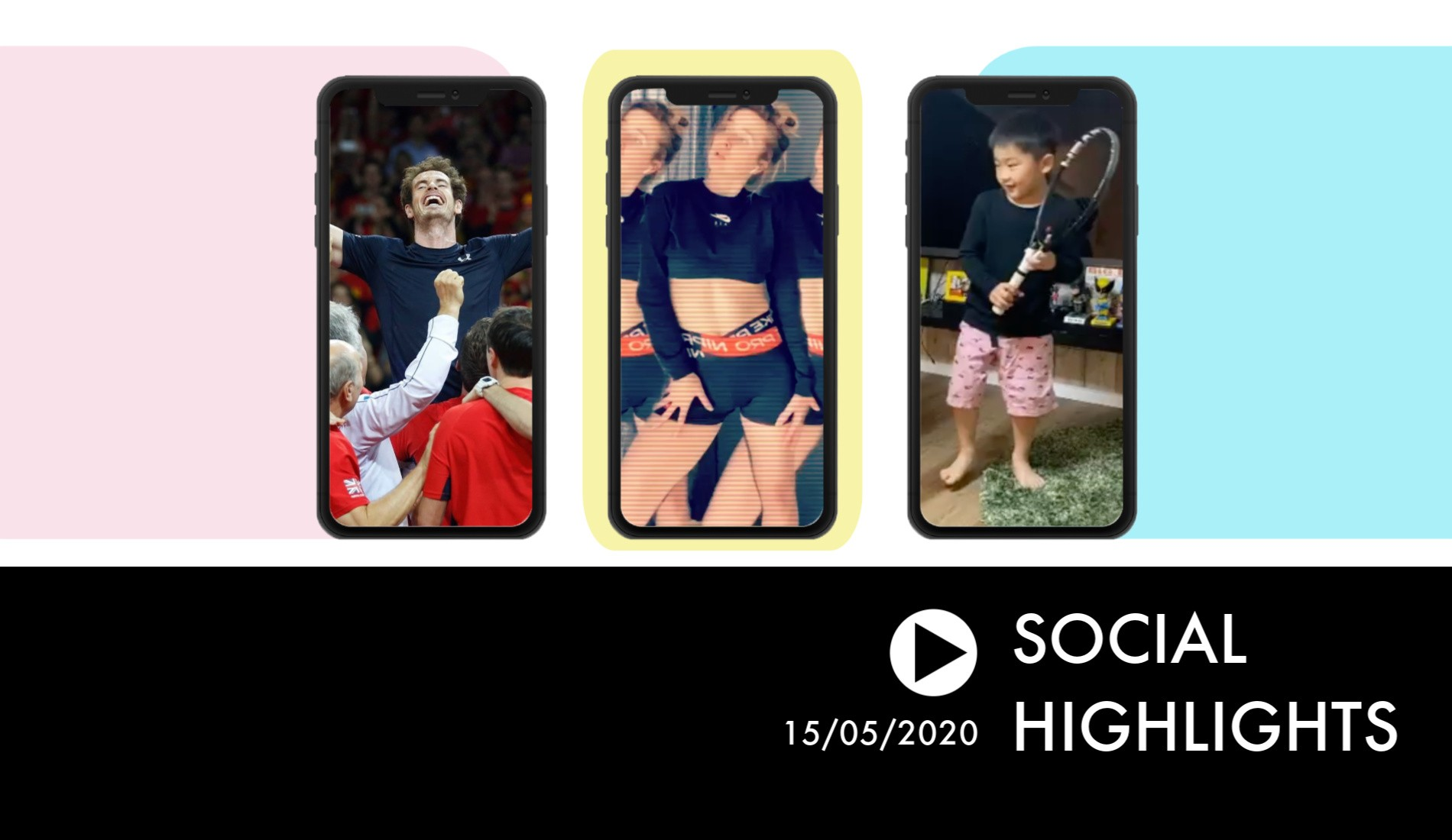 Social Highlights 15.05.20 -  Happy Birthday Andy Murray