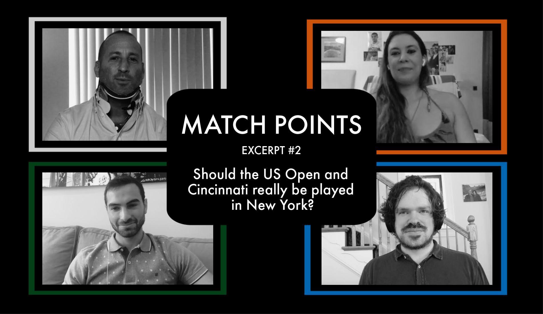 Match Points #5 US Open-Cincy New York