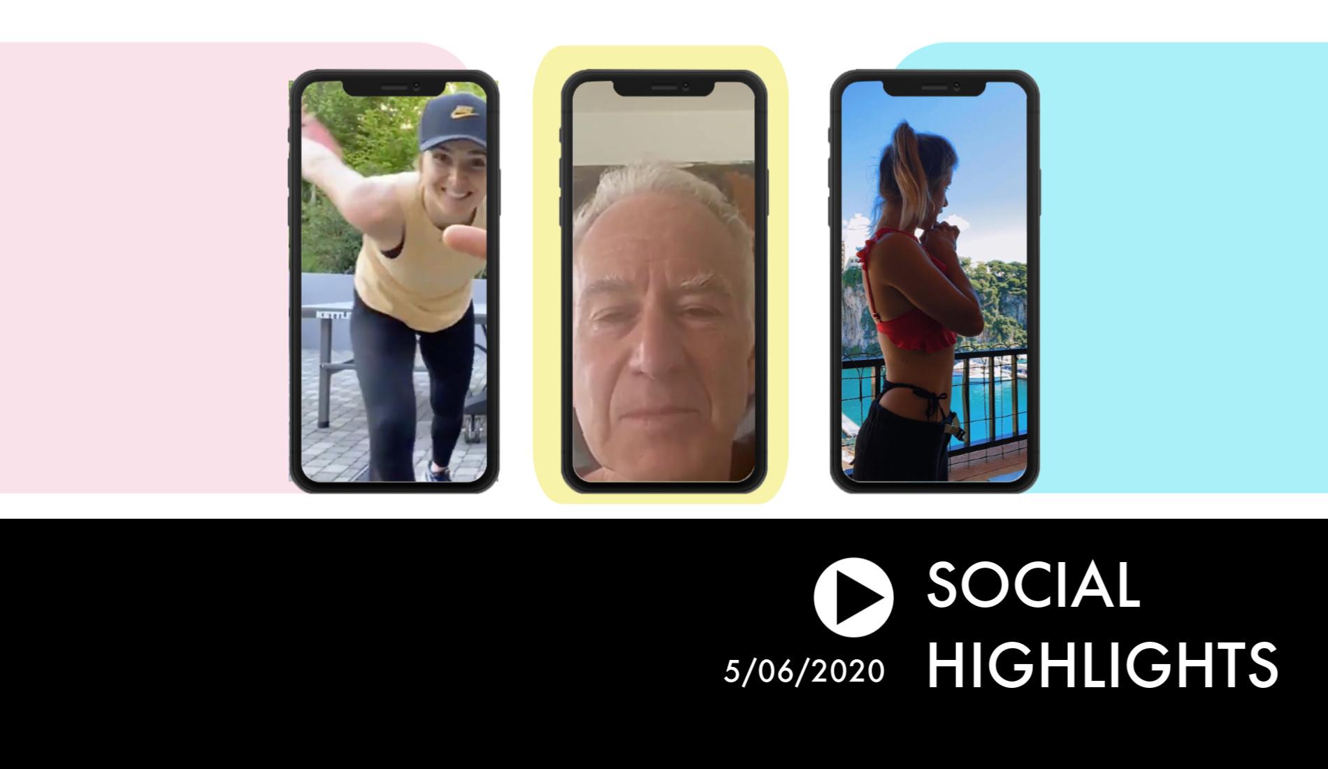 Social Highlights - 05.06.2020