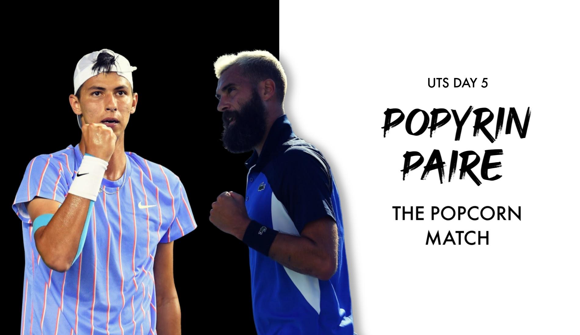 UTS1 - Day 5 Preview: Alexei Popyrin vs Benoît Paire