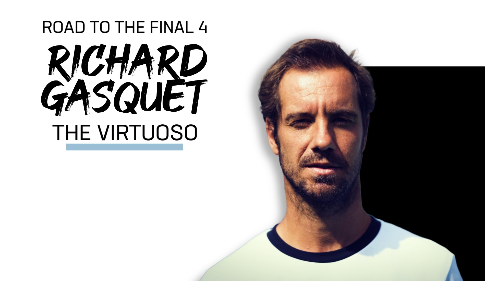 """UTS1 - Road to the Final 4: Richard Gasquet, """"The Virtuoso"""""""