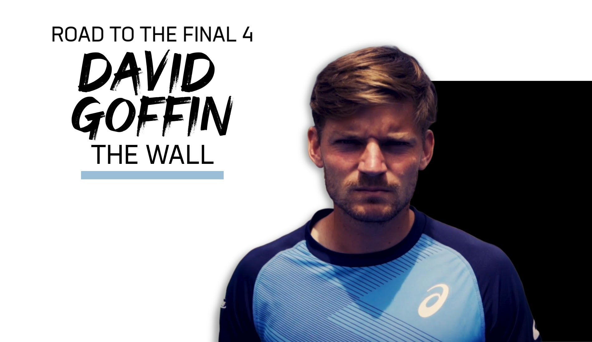 UTS1 - Road to the Final 4: David Goffin