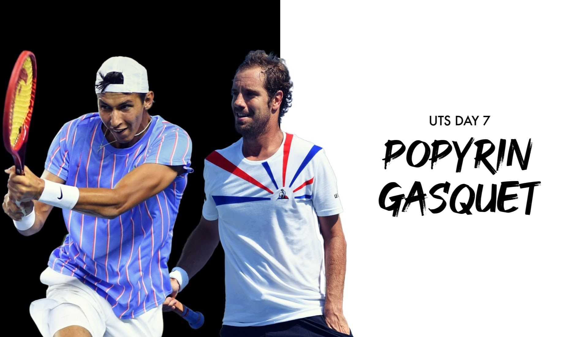 "UTS1 - Day 7: Alexei Popyrin ""The Sniper"" vs Richard Gasquet ""The Virtuoso"""