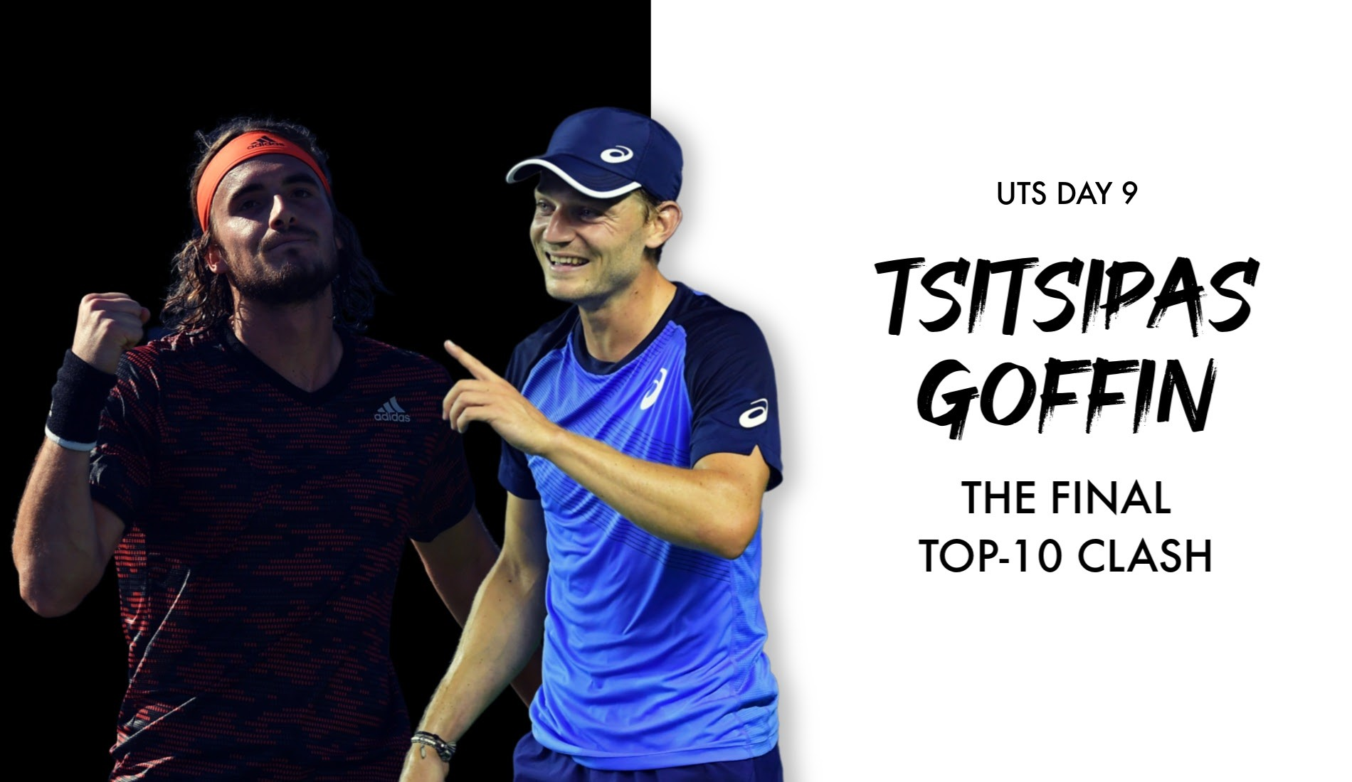 David Goffin faces Stef Tsitsipas on UTS Day 9
