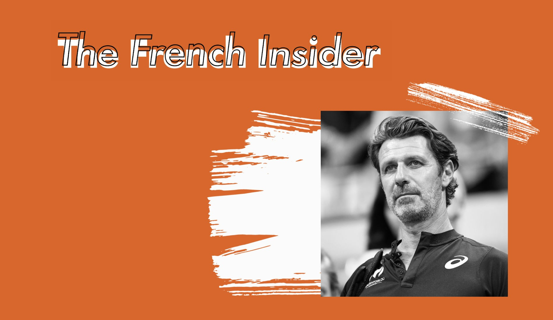 The French Insider #1: Patrick Mouratoglou